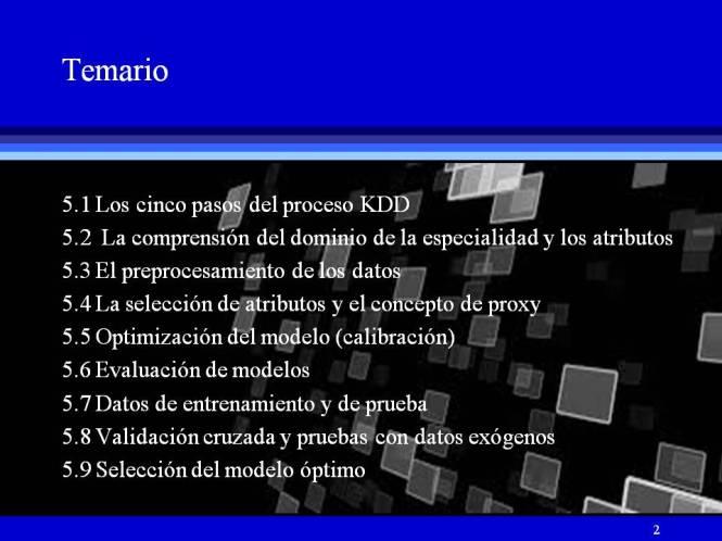 Módulo 5 -Temario del proceso KDD y el estándard CRISP-DM