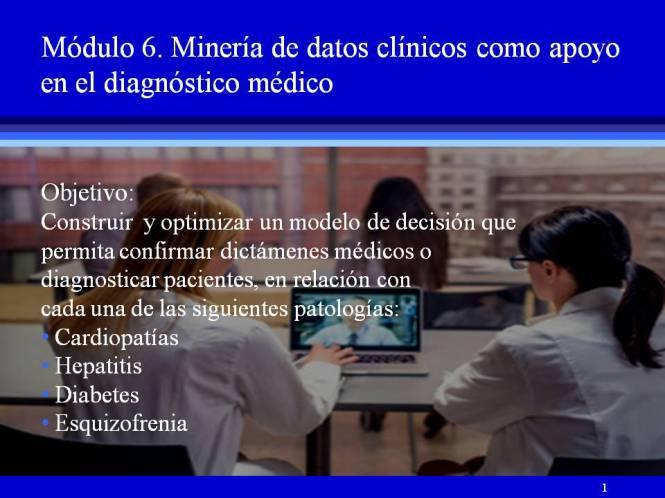 Módulo 6- Obetivo del la minería de datos clínicos