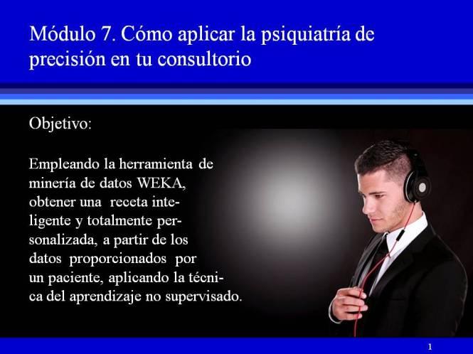 Módulo 7- Objetivo Cómo aplicar la psiquiatría de precisión en tu consultorio